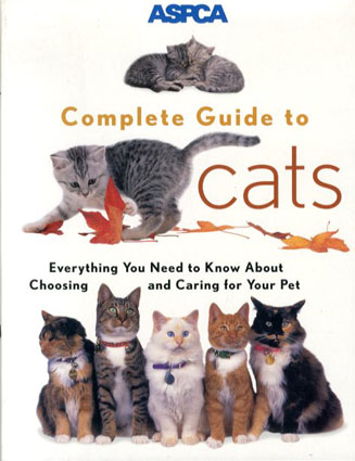ASPCA Complete Guide to Cats/James Richards