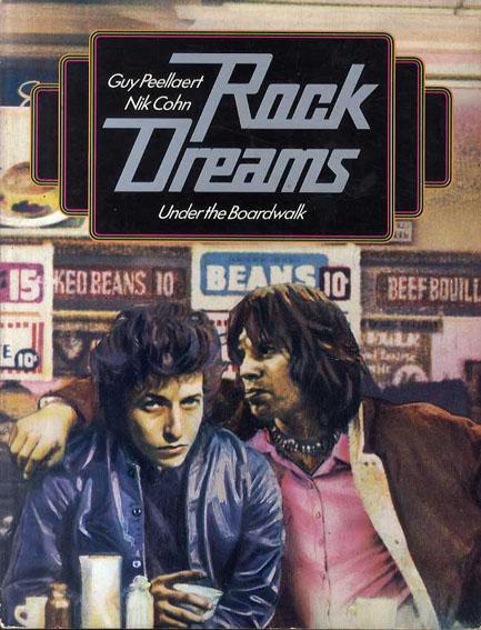 Rock Dreams ギイ・ペラート/ニック・コーン/Guy Peellaert/Nik Cohn