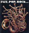 Jazz,Pop,Rock.../Alain Weillのサムネール