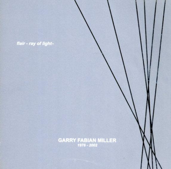 ガリー・ファビアン・ミラー写真集 Garry Fabian Miller Flair Ray of Light/
