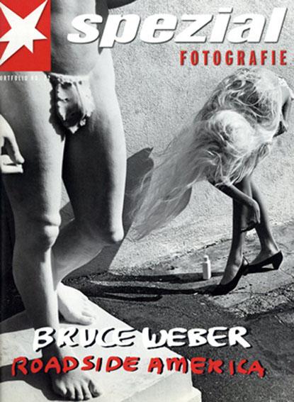 ブルース・ウェーバー Bruce Weber: Roadside America Spezial Fotografie22/Bruce Webe Jochen Siemens