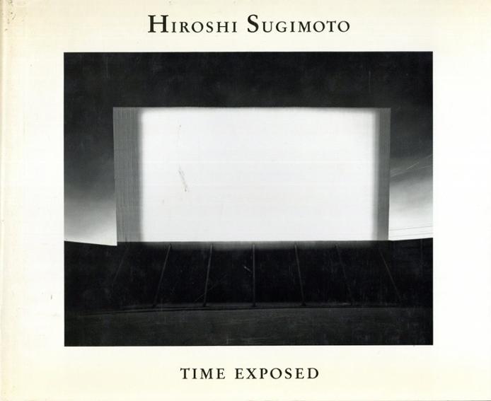 杉本博司写真集 Hiroshi Sugimoto: Time Exposed/Thomas Kellein/Hiroshi Sugimoto写真 David Britt訳