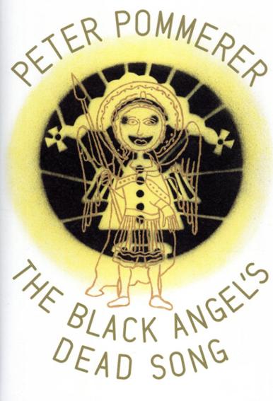 ピーター・ポマー The Black Angel's Dead Song/ピーター・ポマー