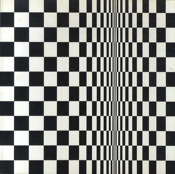 ブリジット・ライリー Bridget Riley: Paintings from the 60s and 70s/Robert Kudielka/Lisa G. Corrin