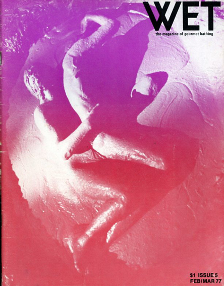 WET Magazine #5 February/March 1977/Leonard Koren編集
