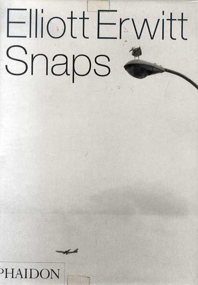 エリオット・アーウィット写真集 Elliot Erwitt: Snaps/Elliott Erwitt