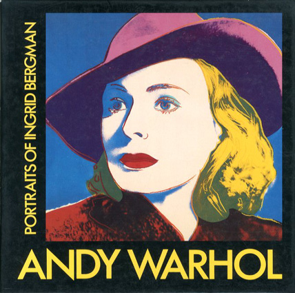 アンディ・ウォーホル Portraits of Ingrid Bergman/Andy Warhol