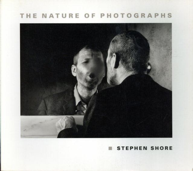 スティーブン・ショア写真集 The Nature of Photographs/Stephen Shore