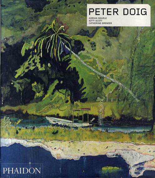 ピーター・ドイグ Peter Doig/Adrain Searle/Kitty Scott/Catherine Grenier/Hannes Schneider/Arnold Fanck