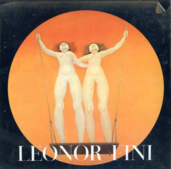 レオノール・フィニー Leonor Fini/Constantin Jelenski