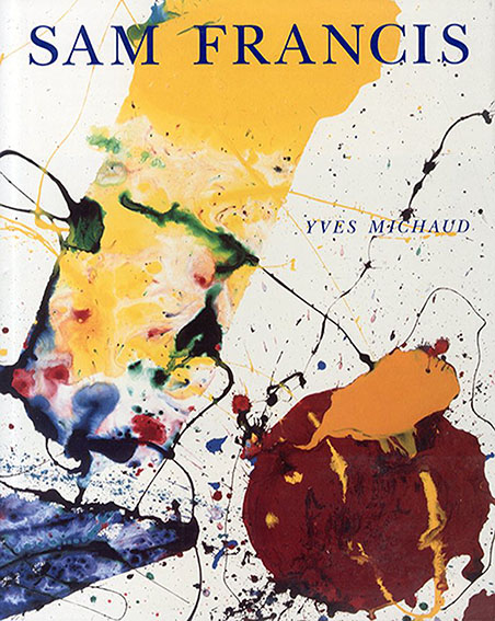 サム・フランシス Sam Francis/Yves Michaud