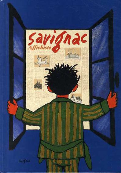 レイモン・サヴィニャック回顧展 Savignac Affichiste/Anne Claude Lelieur/Raymond Bachollet