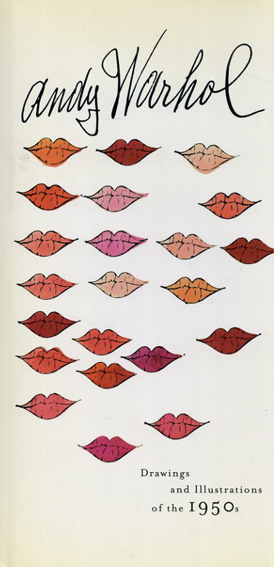 アンディ・ウォーホル Drawings and Illustrations of the 1950s/Andy Warhol