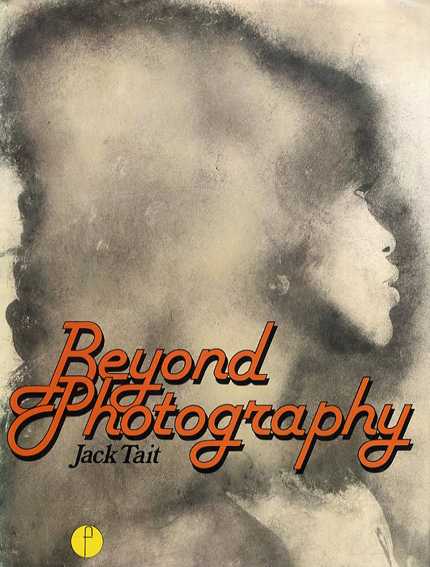 Beyond Photography/Jack Tait