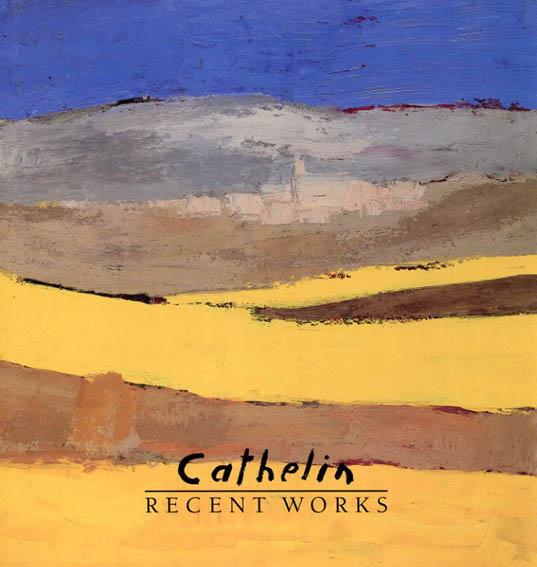 カトラン Recent works/Cathelin
