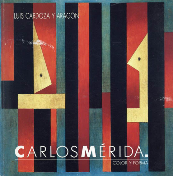 カルロス・メリダ Color y Forma/Carlos Merida