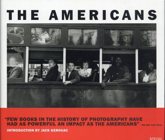 ロバート・フランク写真集 The Americans/Robert Frank ジャック・ケルアック序文